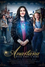 Anastasia: Once Upon a Time [2020]
