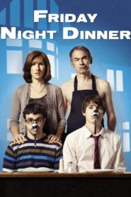 Friday Night Dinner [2011]