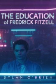 The Education of Fredrick Fitzell [2020]