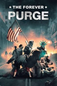The Forever Purge [2021]