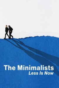 The Minimalists: Less Is Now [2021]